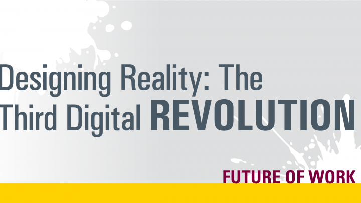 text designing reality: the third digital revolution